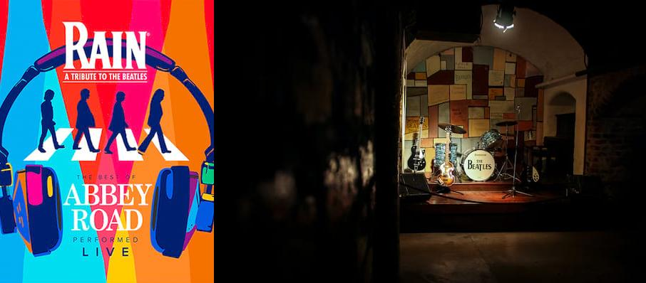 Rain - A Tribute to the Beatles at Modell Performing Arts Center at the Lyric