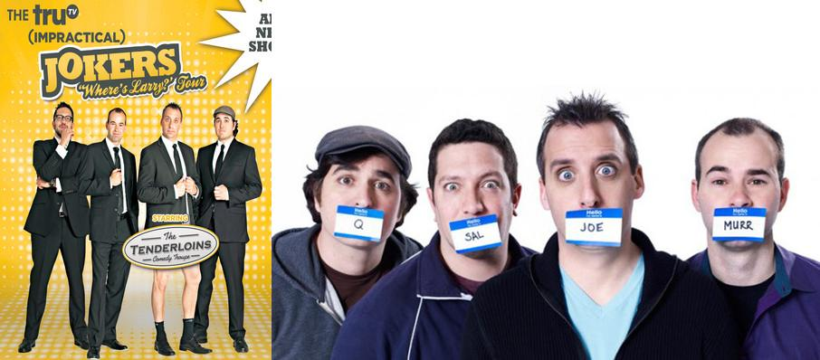 Cast Of Impractical Jokers & The Tenderloins at Royal Farms Arena