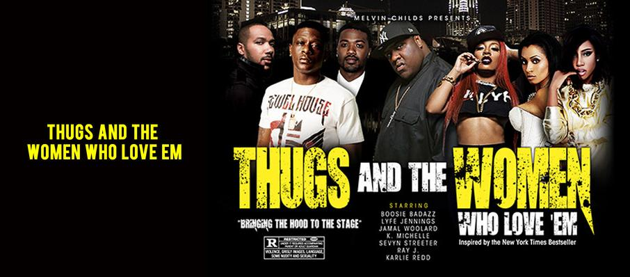 Thugs and the Women Who Love Em at Modell Performing Arts Center at the Lyric