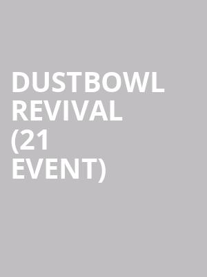 Dustbowl Revival (21+ Event) at Rams Head On Stage