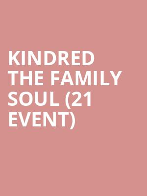 Kindred the Family Soul (21+ Event) at Rams Head On Stage
