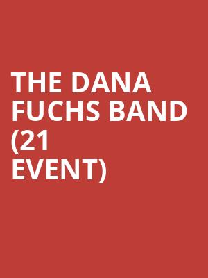 The Dana Fuchs Band (21+ Event) at Rams Head On Stage