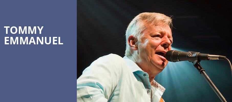 Tommy Emmanuel, Majestic Theatre, Baltimore