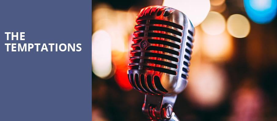 The Temptations, Modell Performing Arts Center at the Lyric, Baltimore