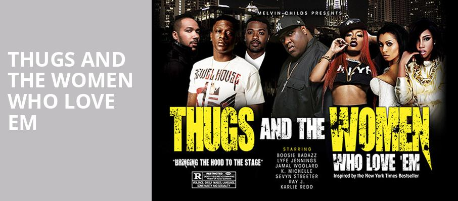 Thugs and the Women Who Love Em, Modell Performing Arts Center at the Lyric, Baltimore
