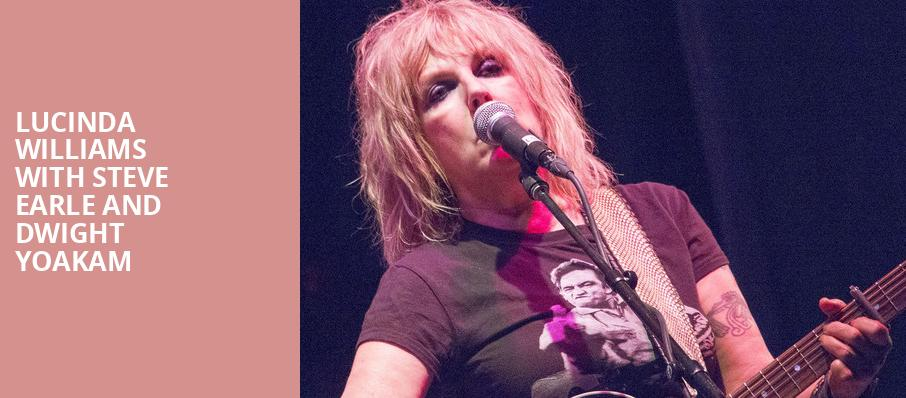 Lucinda Williams with Steve Earle and Dwight Yoakam, Pier Six Concert Pavilion, Baltimore