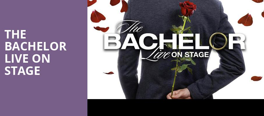 The Bachelor Live On Stage, Modell Performing Arts Center at the Lyric, Baltimore