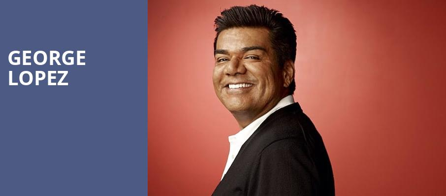 George Lopez, Modell Performing Arts Center at the Lyric, Baltimore