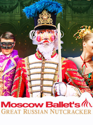 Moscow Ballets Great Russian Nutcracker, Hippodrome Theatre, Baltimore