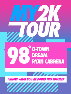 My2K Tour: 98 Degrees O-Town Ryan Cabrera & Dream Poster